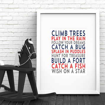 Climb Trees Follow Your Dreams Baby Boy Nursery Decor Play In The Rain Nursery Wall Art Prints Blue Wall Decor Red Nursery Art