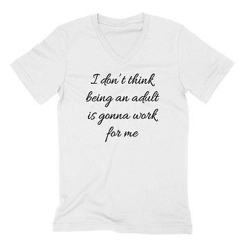 I don't think, sarcastic saying, funny workout  V Neck T Shirt