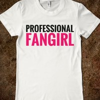 PROFESSIONAL FANGIRL FITTED T-SHIRT (PNK 31219)