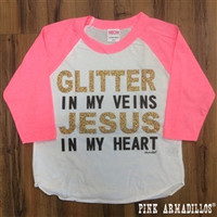 Glitter in my veins JESUS in my heart with Pink 3/4 Sleeves- (2-12)
