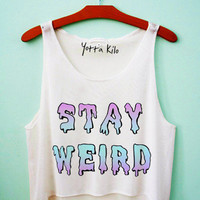 Stay Weird Crop Tank Top