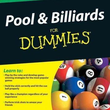 Pool & Billiards for Dummies (For Dummies): Pool & Billiards for Dummies (For Dummies (Sports & Hobbies))