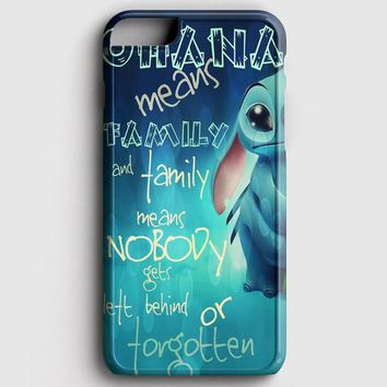 Ohana Means Family iPhone 7 Case