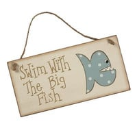 Swim with the Big Fish - Decorative Beach Pool Sign with Scary Polka Dot Fish