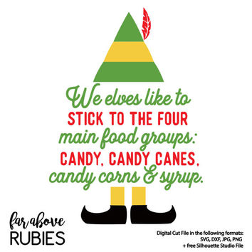 Elf Four Main Food Groups - Candy, Candy Canes, Candy Corns, & Syrup - SVG, DXF digital cut file for Silhouette or Cricut