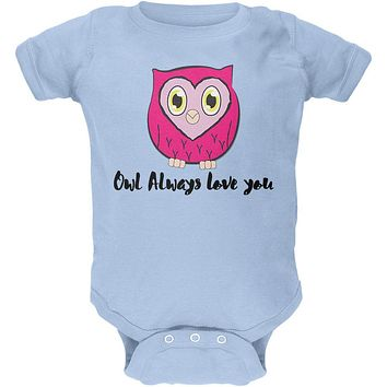 Valentine's Day Owl Always Love You Funny Pun Soft Baby Crewneck One Piece