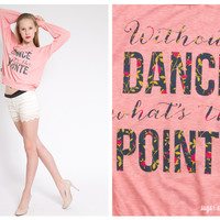 What's the Pointe Slouchy Raglan