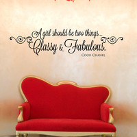 A girl should be two things classy and fabulous coco chanel quote decal wall decal