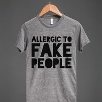 ALLERGIC TO FAKE PEOPLE T-SHIRT (ID6030042)