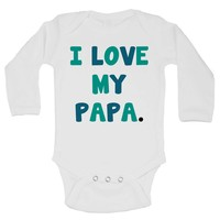 I Love My Papa. Funny Kids Onesuit - B243