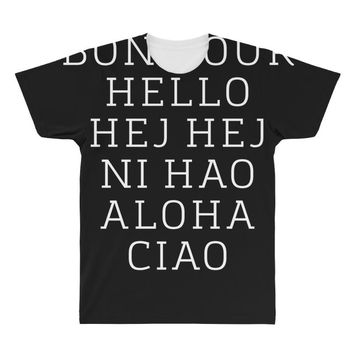hello 7 languages hola bonjour ni hao chinese french italian All Over Men's T-shirt