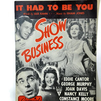 "Vintage Sheet Music Art. Old Sheet Music. Music for Piano. ""It Had To Be You"" by Gus Kahn & Isham Jones. 1949 RKO Pictures 'Show Business'."