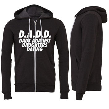 D.A.D.D. Dads Against Daughter Dating Zipper Hoodie