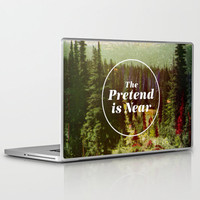The Pretend Is Near. Laptop & iPad Skin by Nick Nelson | Society6