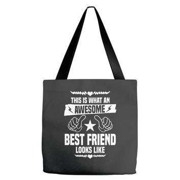 Awesome Best Friend Looks Like Tote Bags