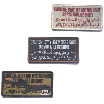Caution stay 100meters back ,or you wil be shut patch hook morale tactical patches military biker USAF USMC for  jacket vest