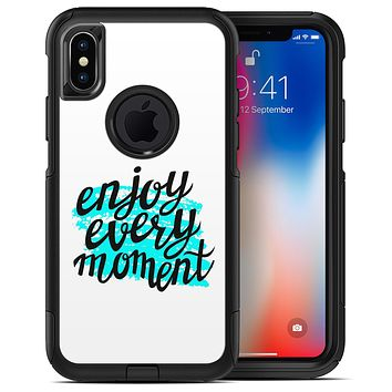 Enjoy Every Moment - iPhone X OtterBox Case & Skin Kits