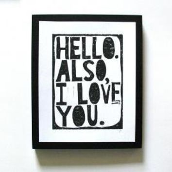 PRINT Hello Also I love you DARK GREY LINOCUT by thebigharumph