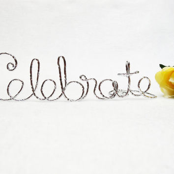 Celebrate Wire Cake Topper- Silver, Gold, Brown, Red, Diamond Cut Silver