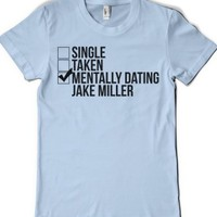Mentally Dating Jake Miller-Female Light Blue T-Shirt