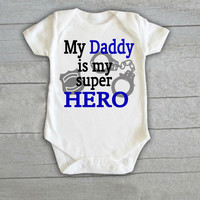 Police Cop 'Daddy Is My Hero' Baby Onesuit Newborn Policeman Handcuffs Infant Toddler t-shirt