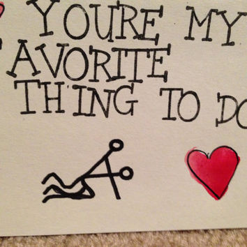 Valentines Day Card (You're my favorite thing to do)