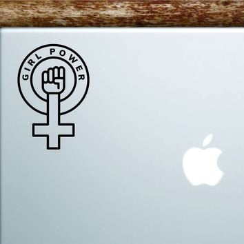 Girl Power V4 Laptop Decal Sticker Vinyl Art Quote Macbook Apple Decor Car Window Truck Women Feminist