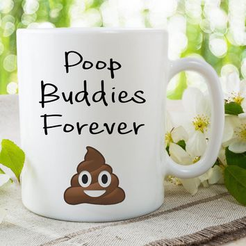 Poop Buddies Forever Humour Joke Coffee mugs
