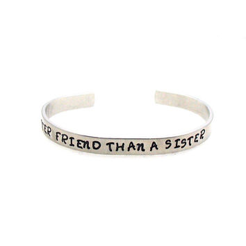 No Better Friend Than A Sister, Sister Cuff, Custom Bracelet Cuff, Personalized Bracelet, Hand Stamped Cuff, Stainless Steel Cuff,