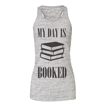 My day is booked nerd tanks, workout tank top, workout tank, exercise tank, gym tank, workout, workout tanks, tank top, workout shirts,