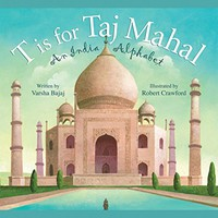 T is for Taj Mahal: An India Alphabet (Discover the World) Hardcover – March 15, 2011