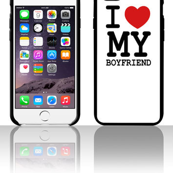 i love my boyfriend d 5 5s 6 6plus phone cases