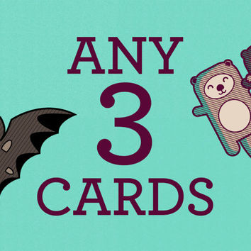 Choose Any 3 Cards -  Greeting Card Set, Cute Animal Cards, Birthday Cards, Anniversary Cards, Funny Cards, Pun Cards, Animal Art