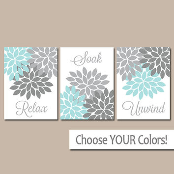 Aqua Gray BATHROOM Wall Art CANVAS or Print Bathroom Pictures Relax Soak Unwind Flower Burst Artwork Choose Colors Set of 3 Decor