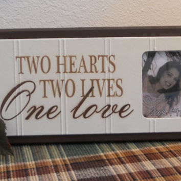 Two Hearts Two Lives One LOVE - Unique Wedding Gift Wooden Picture Frame - Home Decor / Wall Decor Photo Frame Sign Brown