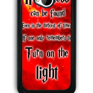 HTC One M7 Case - Hard (PC) Cover with Harry Potter Quotes Happiness Can be Found Even in The Darkest of Times If One Remembers Plastic case Design