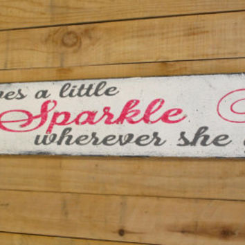 She Leaves A Little Sparkle Wherever She Goes Wood Sign Girls Nursery Decor Girls Room Sign Shabby Chic Rustic Chic Pink and Gray Hanpainted