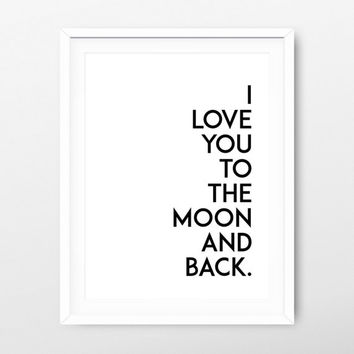 I love you to the moon and back printable art - valentine's poster - valentine's print - minimalist print - minimalist poster