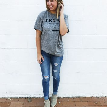 Texas Forever Tee- Grey