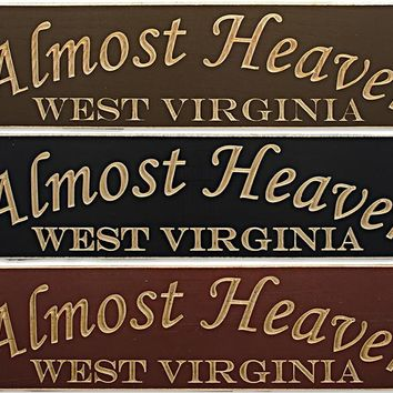 WSWV2 Wood Sign Carved Almost Heaven West Virginia