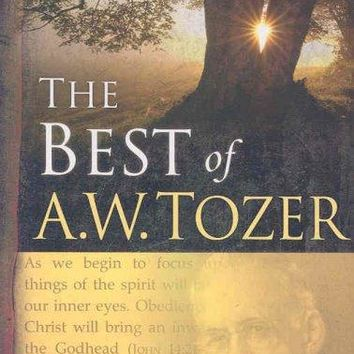 Best of A. W. Tozer