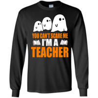 You Cant Scare Me I Am A Teacher Halloween  LS Ultra Cotton Tshirt