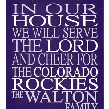 In Our House We Will Serve The Lord And Cheer for The Colorado Rockies personalized print - Christian gift sports art - multiple sizes