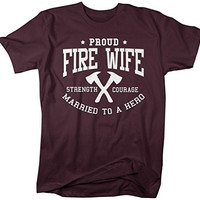 Shirts By Sarah Women's Fire Wife T-Shirt Unisex Firefighter Wives Shirts