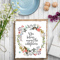 You Belong Among The Wildflowers Printable INSTANT DOWNLOAD Printable wildflowers wildflowers quote quote printable floral decor TYPOGRAPHY