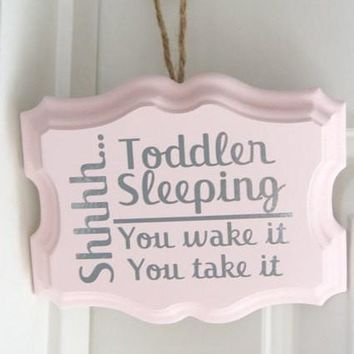 Shhh... Sleeping Toddler Sign (Can be Customized)