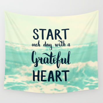 Start each day with a grateful heart Text on sea photo Wall Tapestry by maria_so