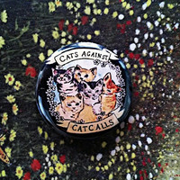 "Cats Against Catcalls 1"" Pinback Button"