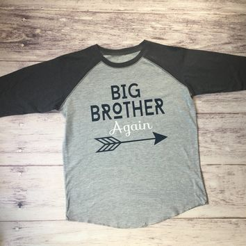 2Big brother again shirt, pregnancy announcement shirt, big brother again shirt, new baby announcement, big brother tee