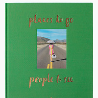 places to go, people to see coffee table book